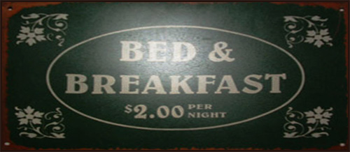 "alt=""antique sign saying bed & breakfast $2.00 per night"""